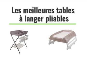 classement des meilleures table à langer pliables