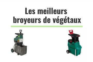 classement des meilleurs broyeurs de vegetaux